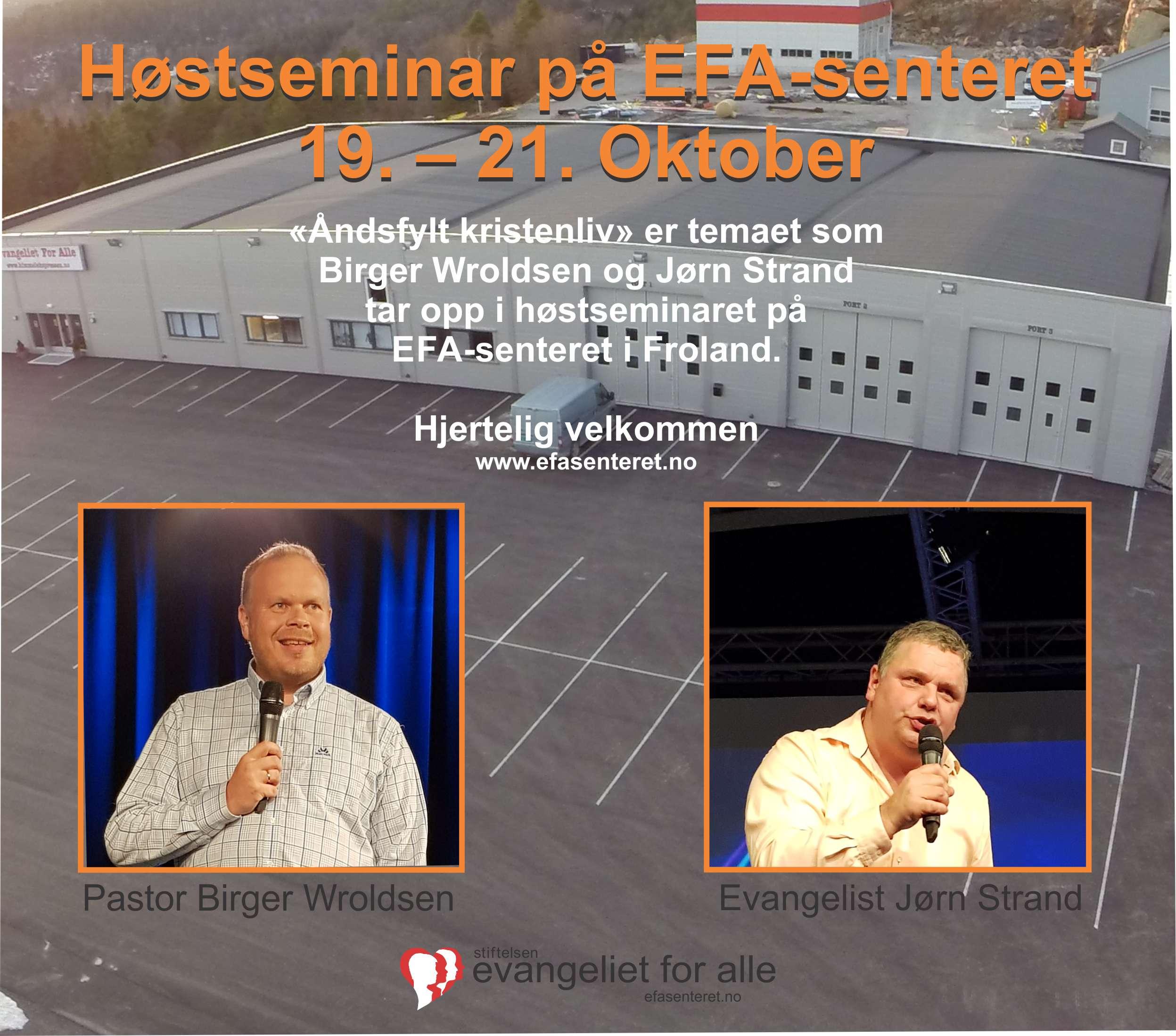 Høst seminar på EFA-senteret den 19. – 21. Oktober