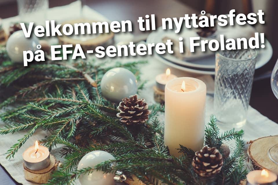 Nyttårsfest på EFA-Senteret!